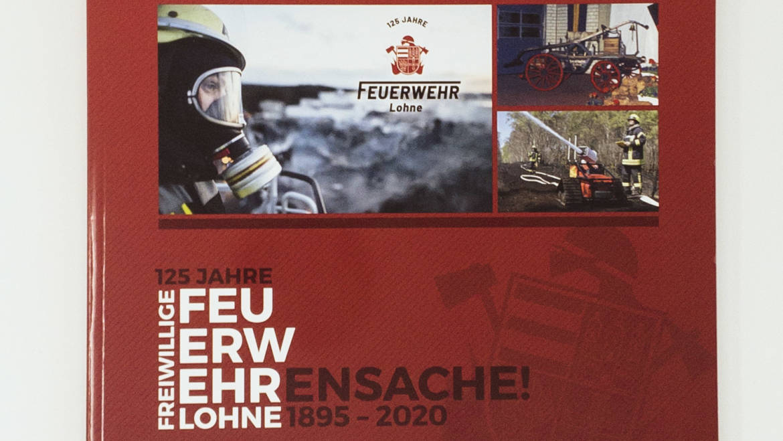 Ehrensache! Chronik zum Jubiläum 125 Jahre Feuerwehr Lohne